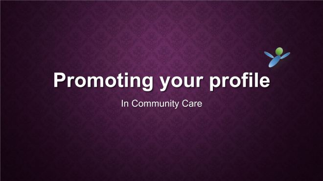 Promoting your profile in Community Care